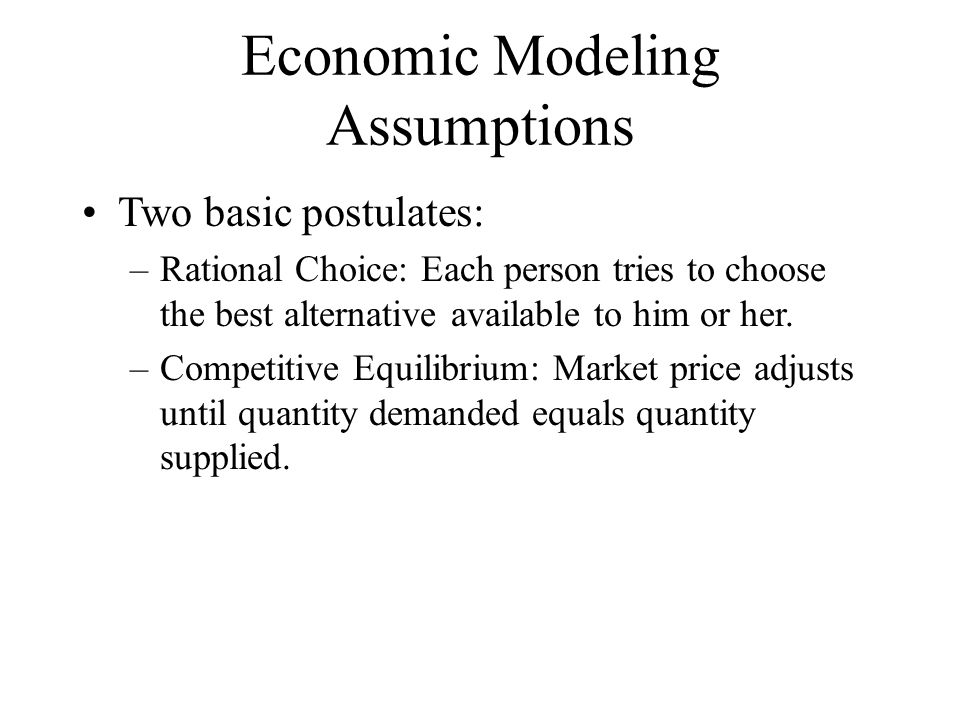 Economic Modeling Assumptions