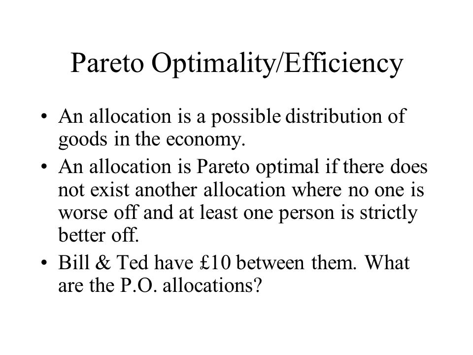 Pareto Optimality/Efficiency
