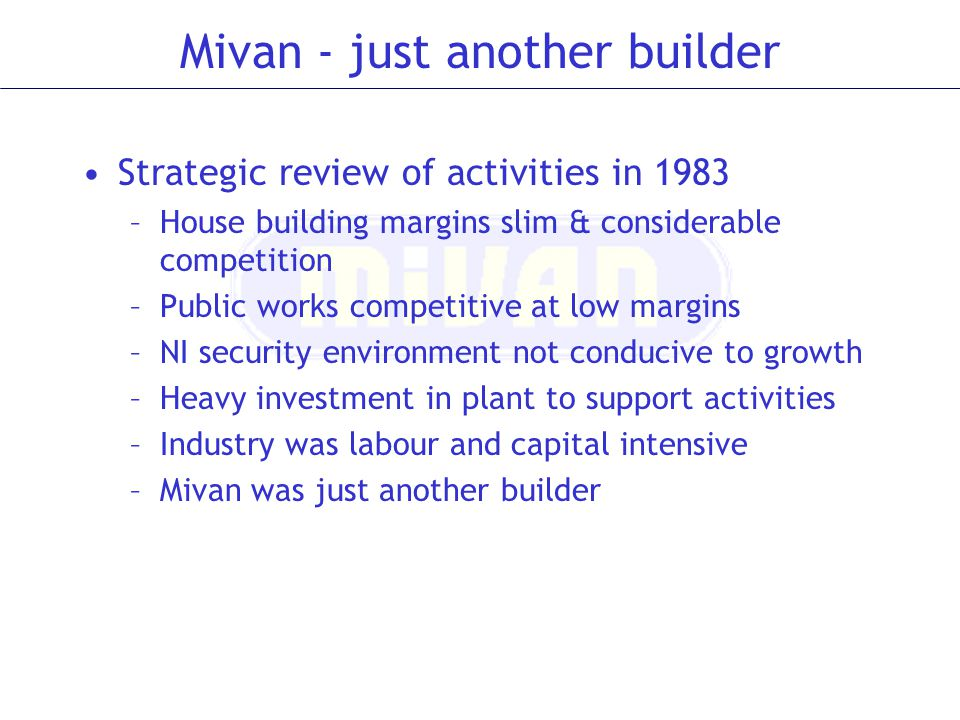 Mivan - just another builder