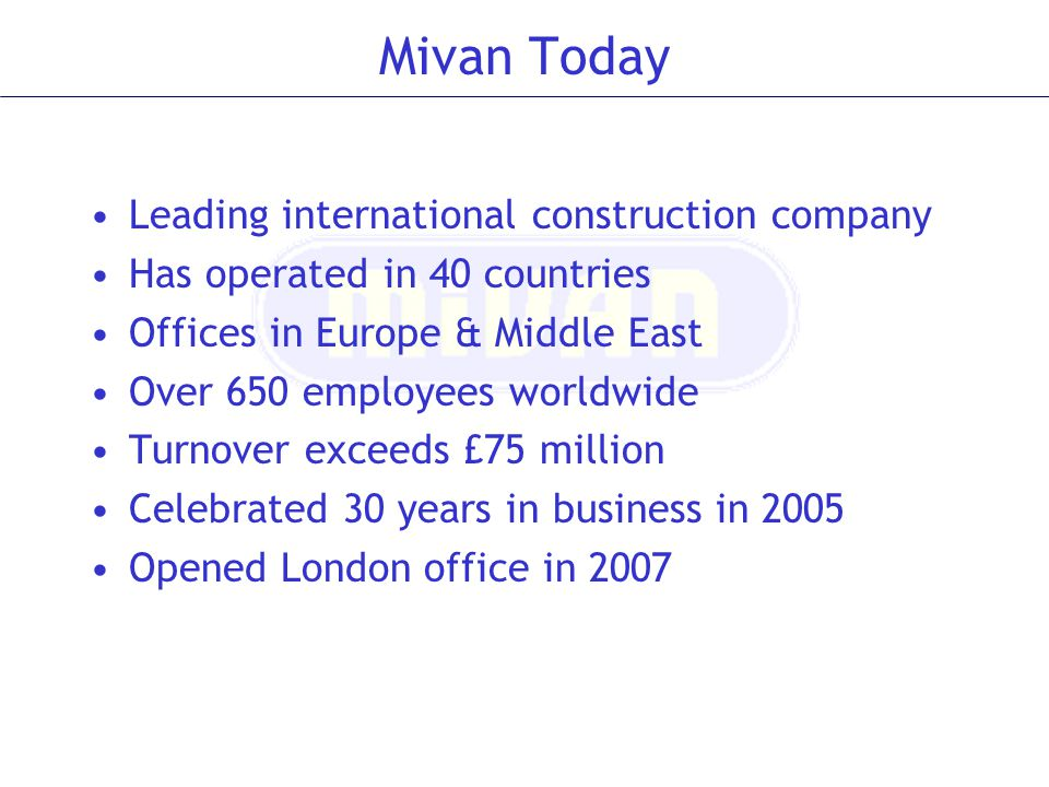 Mivan Today Leading international construction company