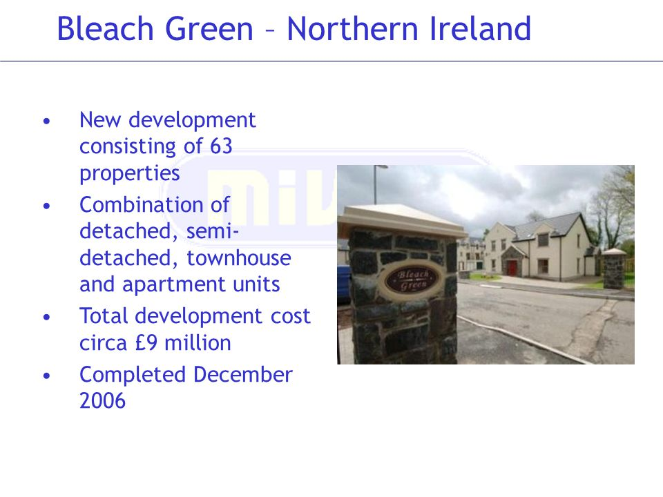 Bleach Green – Northern Ireland
