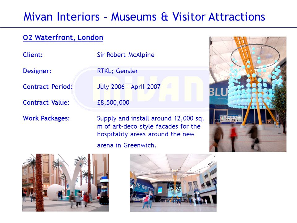 Mivan Interiors – Museums & Visitor Attractions