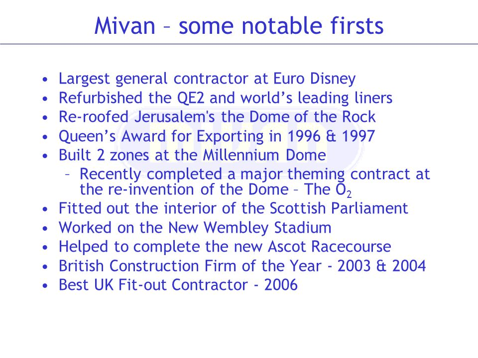 Mivan – some notable firsts