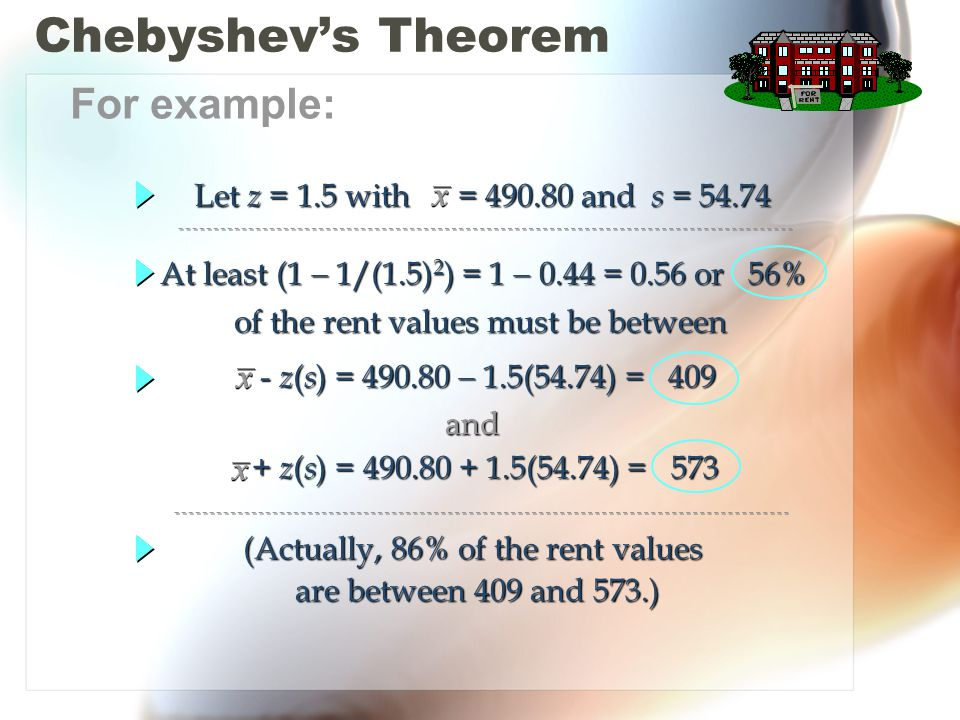 Chebyshev's Theorem For example: