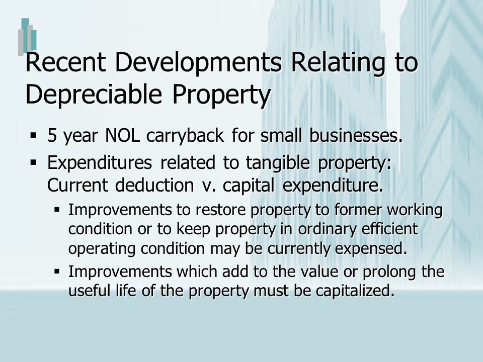 Recent Developments Relating to Depreciable Property