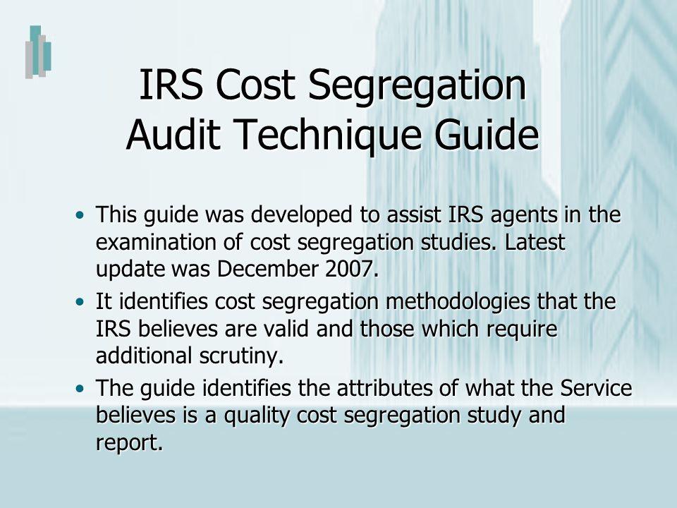 IRS Cost Segregation Audit Technique Guide