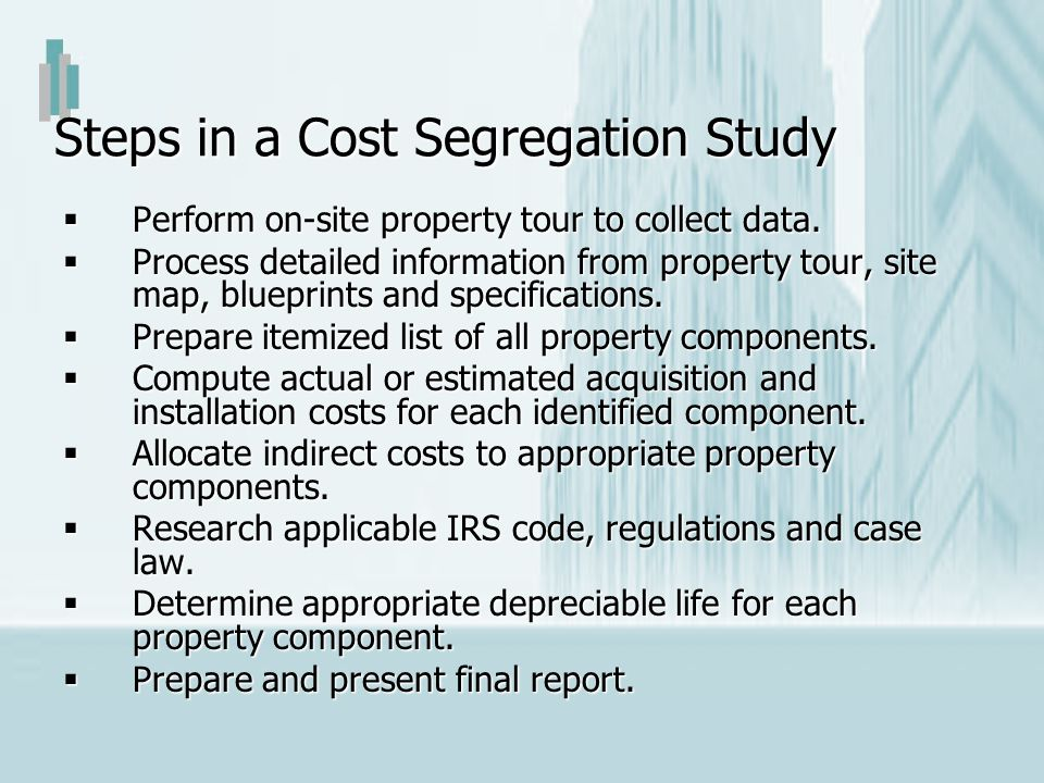 Steps in a Cost Segregation Study
