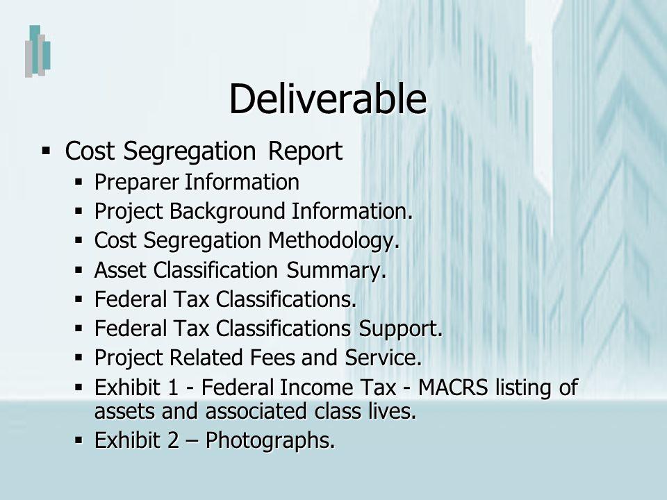 Deliverable Cost Segregation Report Preparer Information