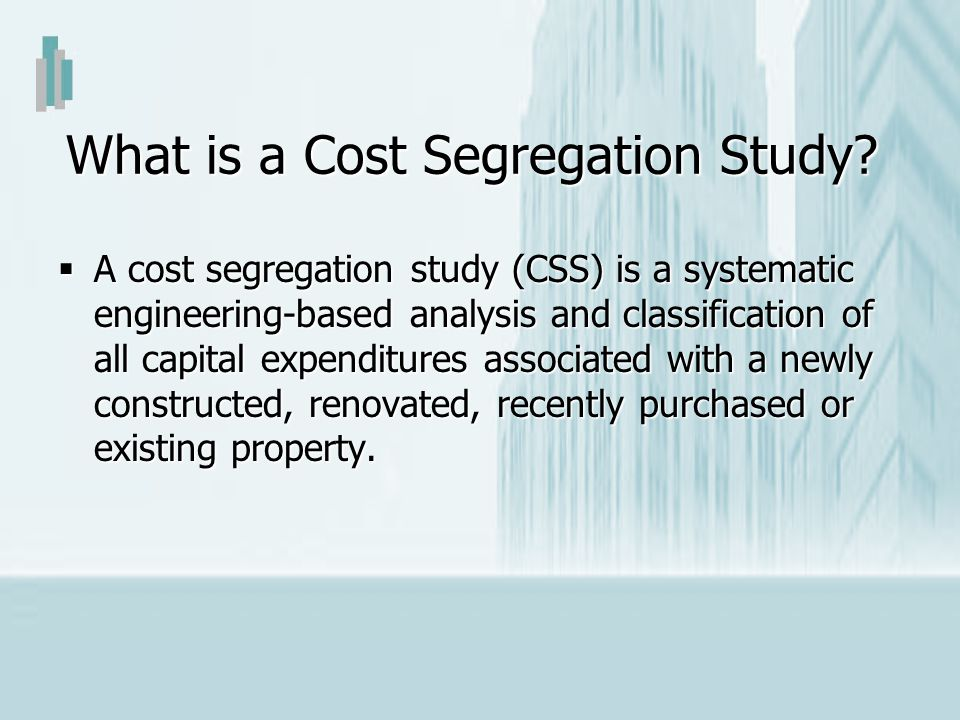 What is a Cost Segregation Study