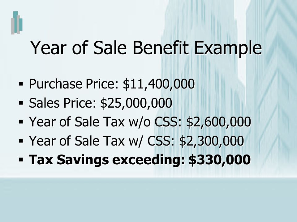 Year of Sale Benefit Example