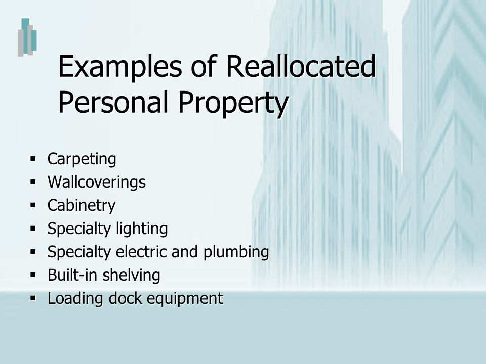 Examples of Reallocated Personal Property