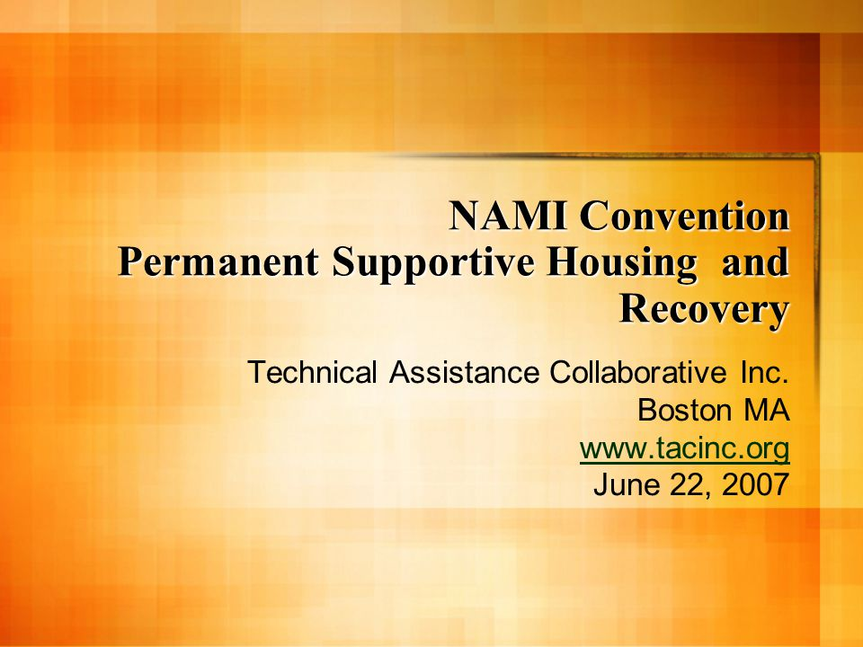 NAMI Convention Permanent Supportive Housing and Recovery