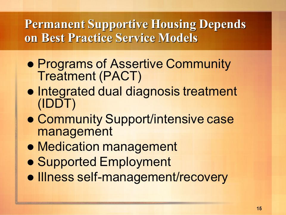 Permanent Supportive Housing Depends on Best Practice Service Models