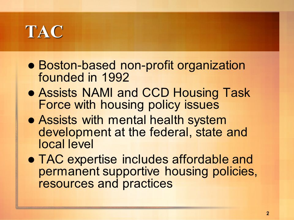TAC Boston-based non-profit organization founded in 1992