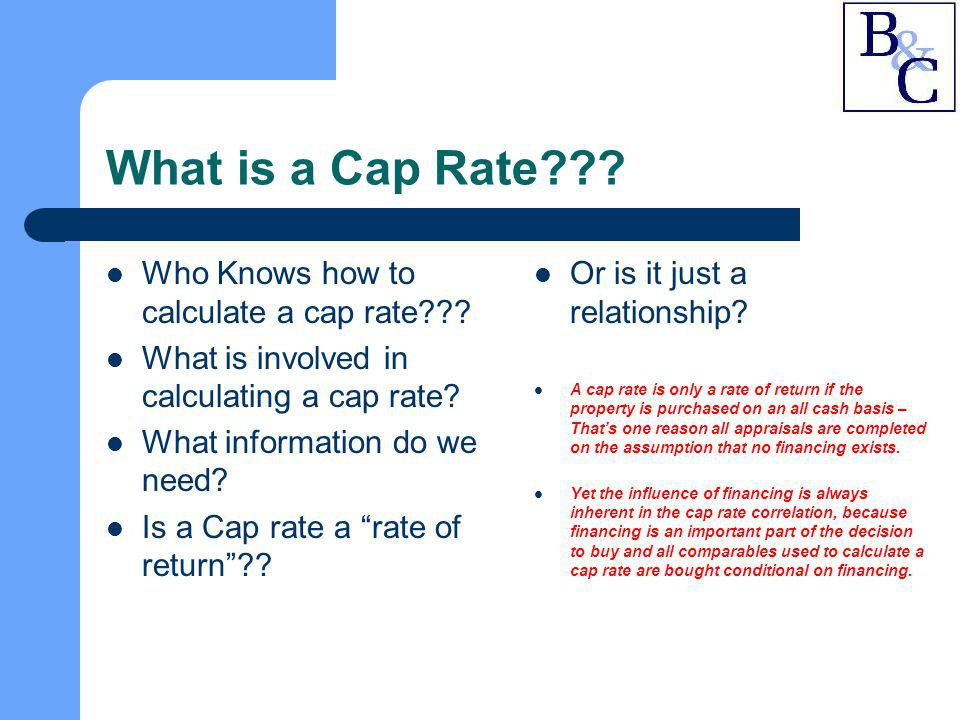 What is a Cap Rate Who Knows how to calculate a cap rate