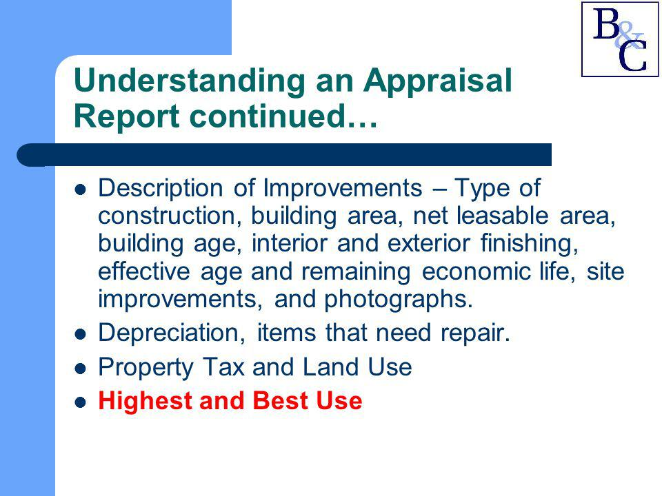 Understanding an Appraisal Report continued…