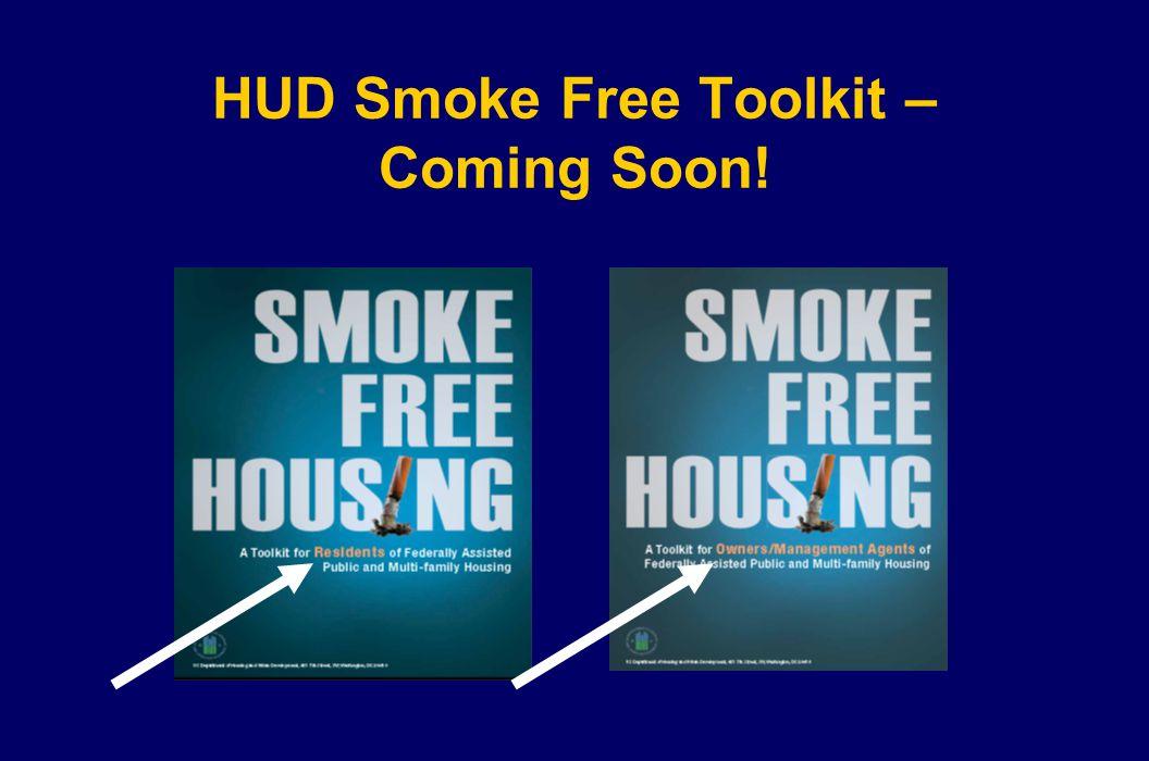 HUD Smoke Free Toolkit – Coming Soon!