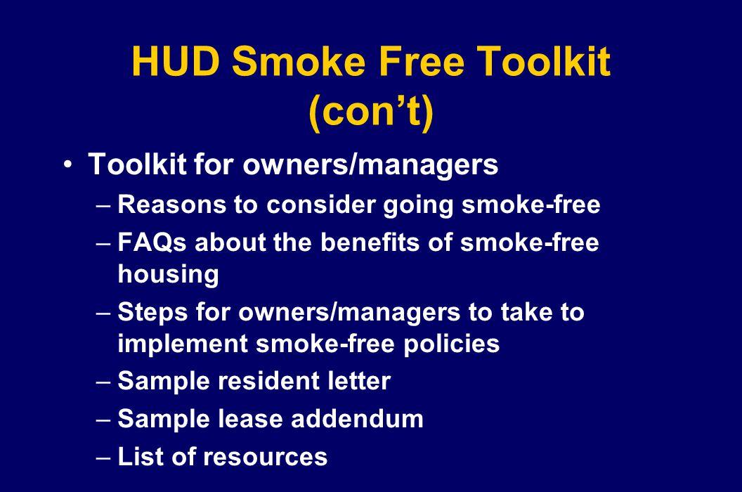 HUD Smoke Free Toolkit (con't)