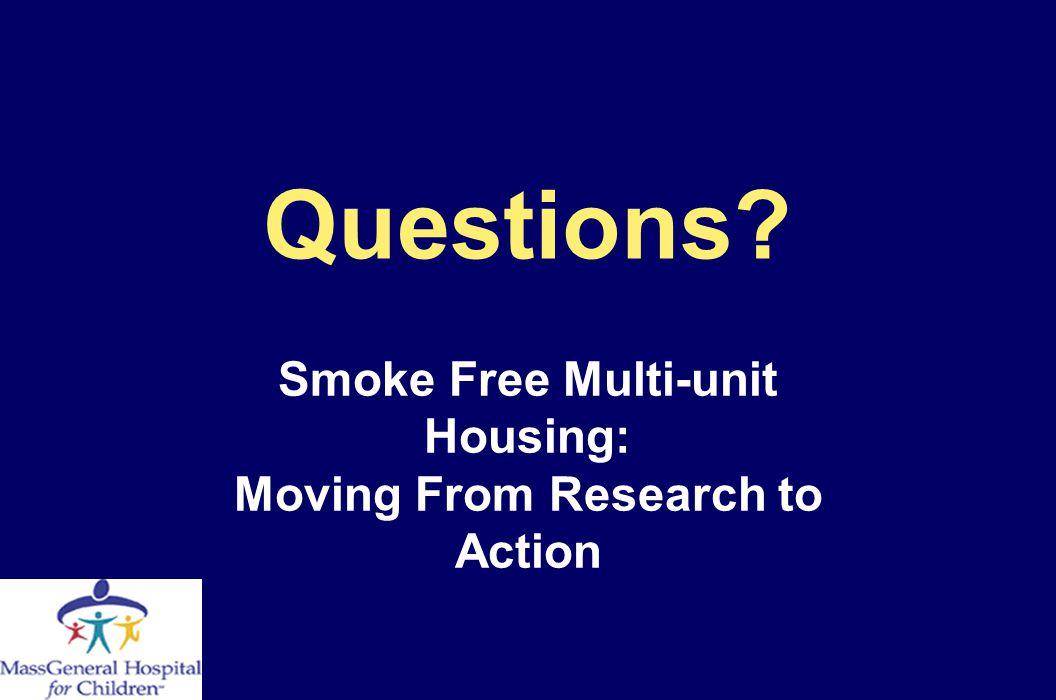 Smoke Free Multi-unit Housing: Moving From Research to Action