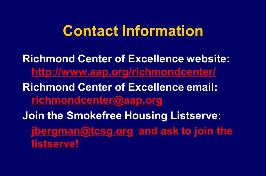 Contact Information Richmond Center of Excellence website: http://www.aap.org/richmondcenter/