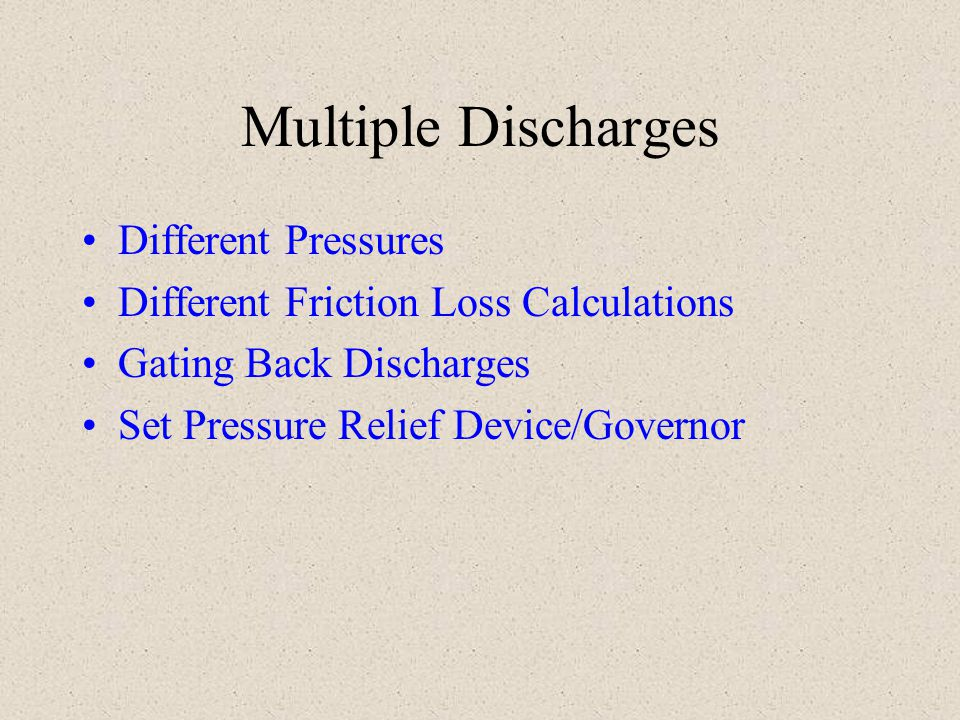 Multiple Discharges Different Pressures