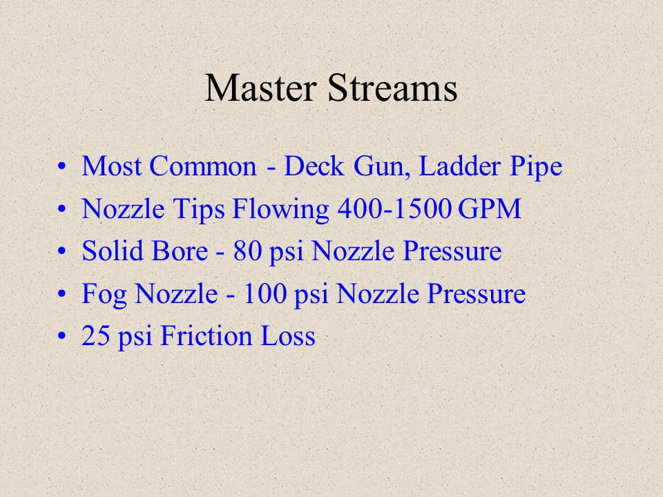 Master Streams Most Common - Deck Gun, Ladder Pipe