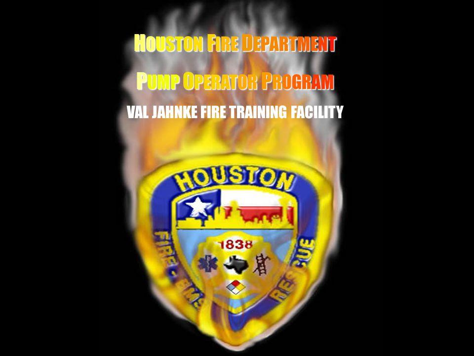 HH HOUSTON FIRE DEPARTMENT PUMP OPERATOR PROGRAM