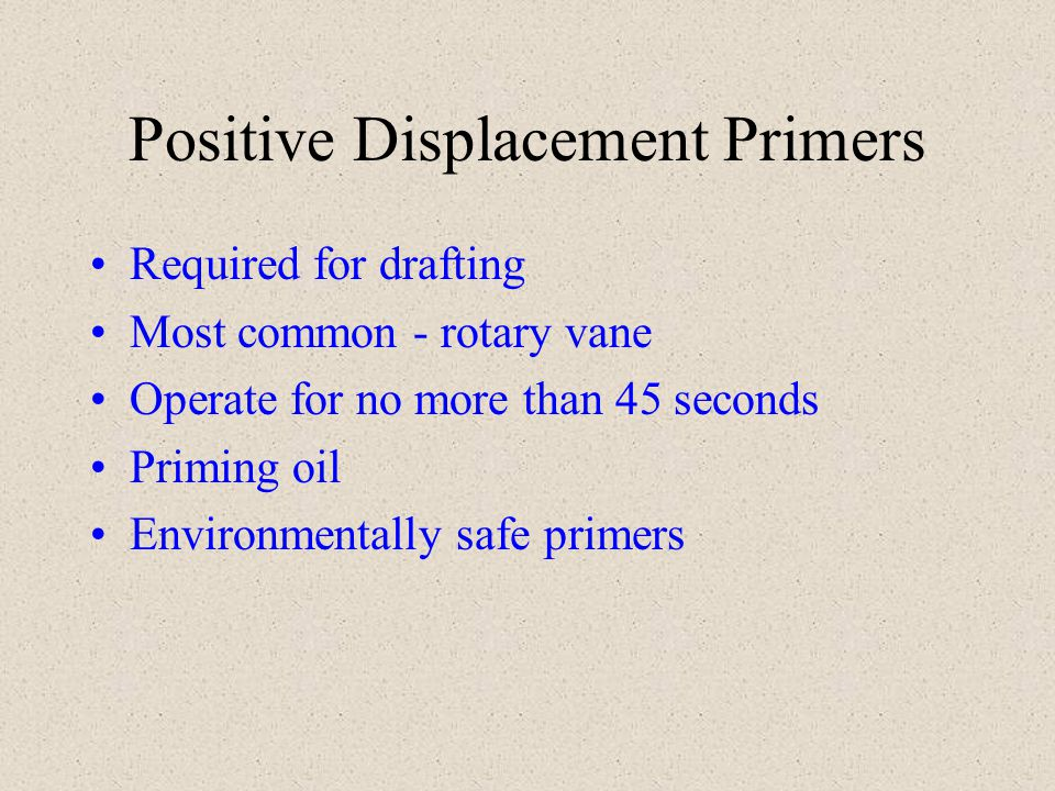 Positive Displacement Primers