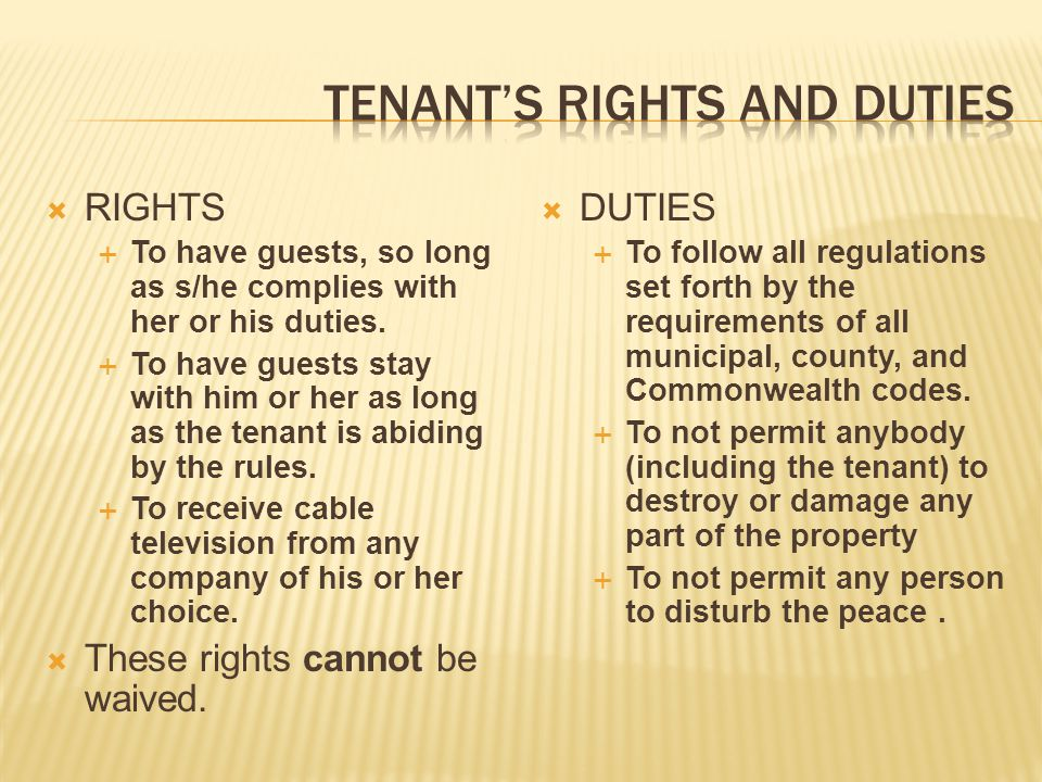Tenant's rights and duties