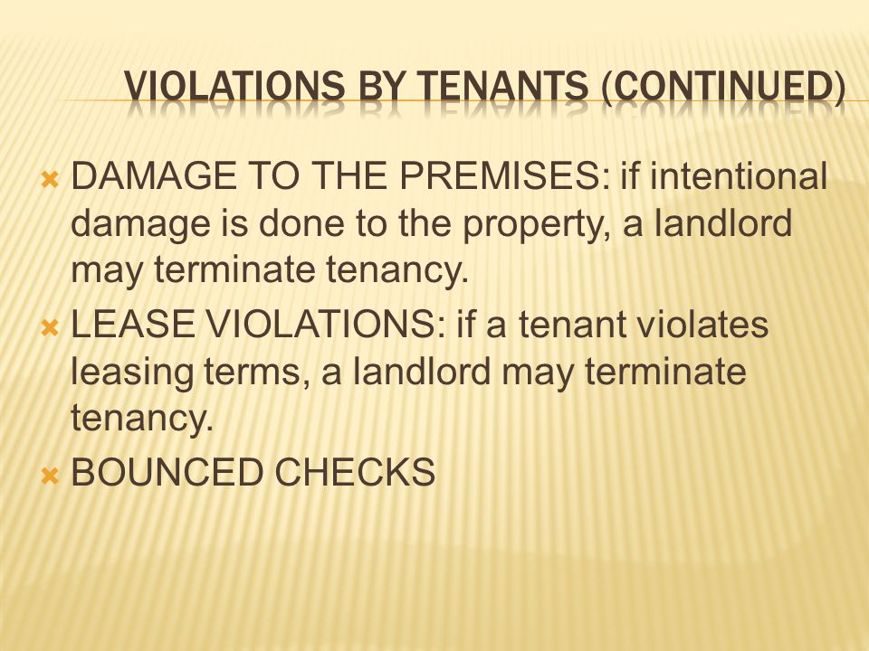 Violations by tenants (continued)