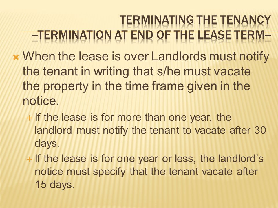 TERMINATING THE TENANCY --TERMINATION AT END OF THE LEASE TERM--