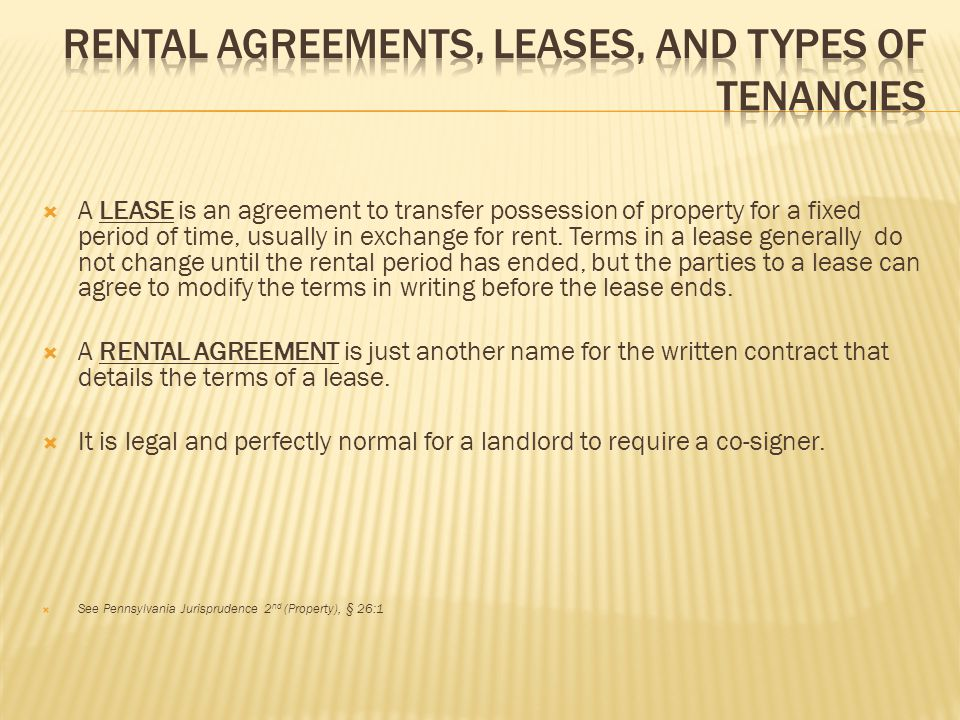 Rental agreements, leases, and types of tenancies