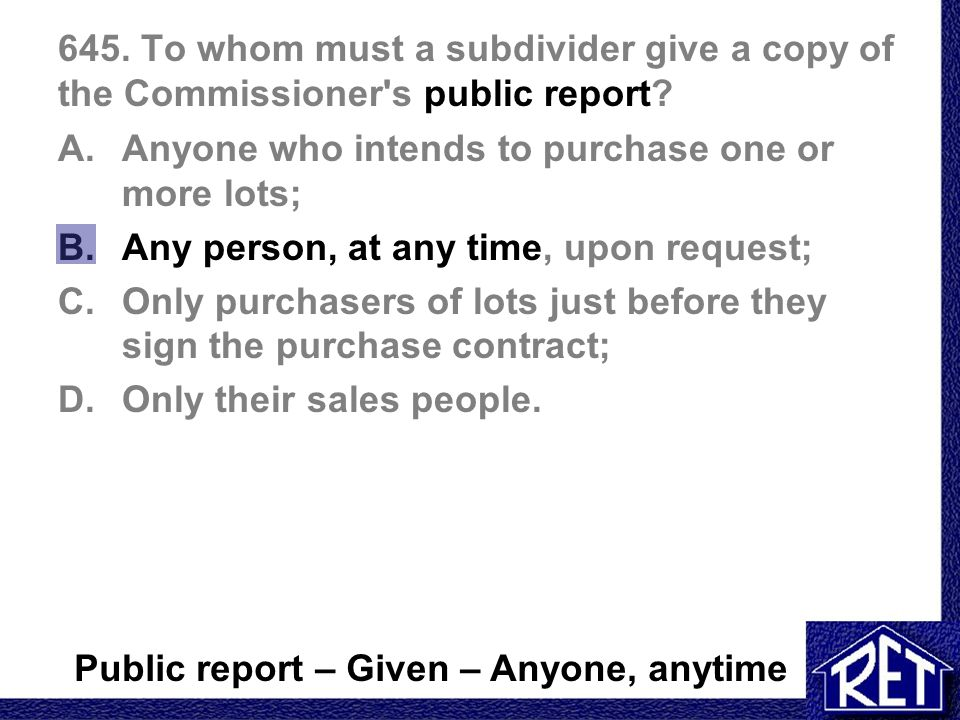 645. To whom must a subdivider give a copy of the Commissioner s public report