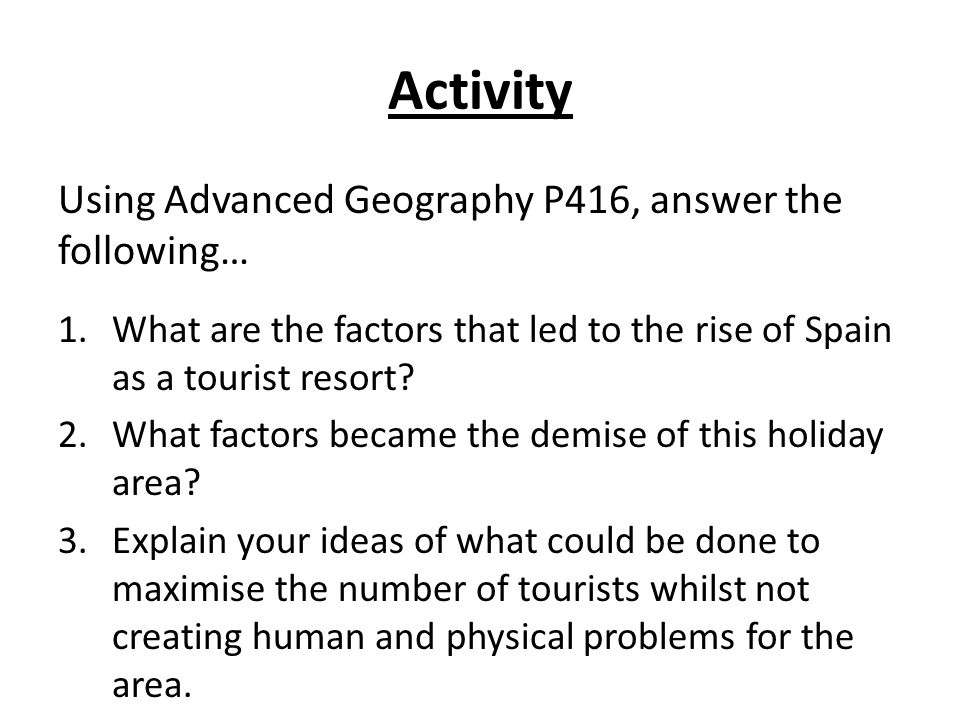Activity Using Advanced Geography P416, answer the following…