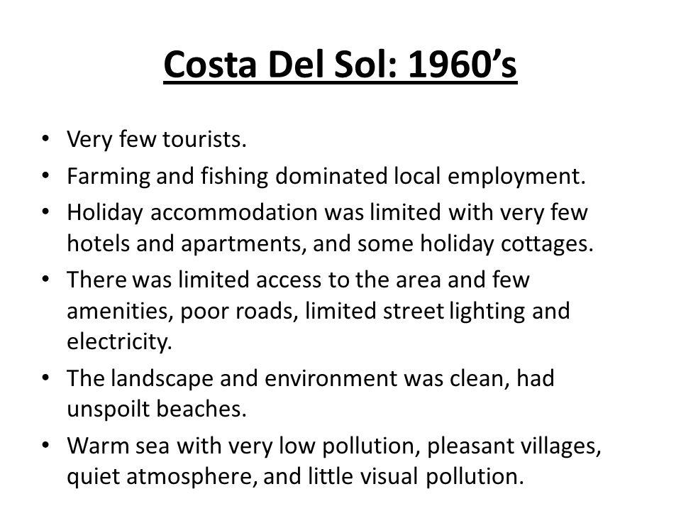 Costa Del Sol: 1960's Very few tourists.