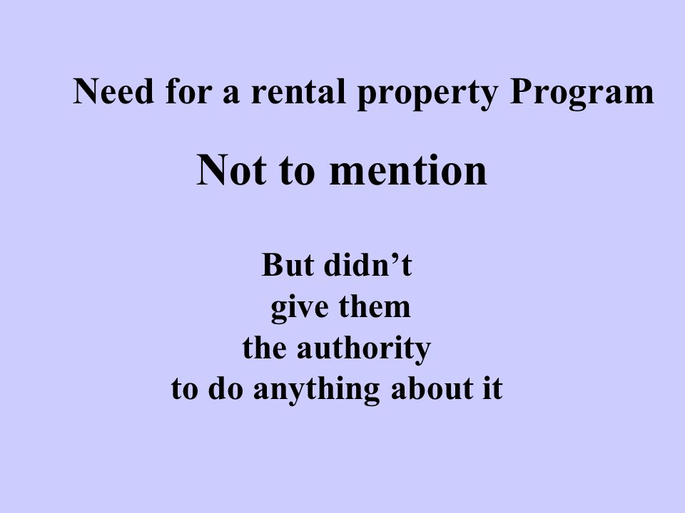 Need for a rental property Program