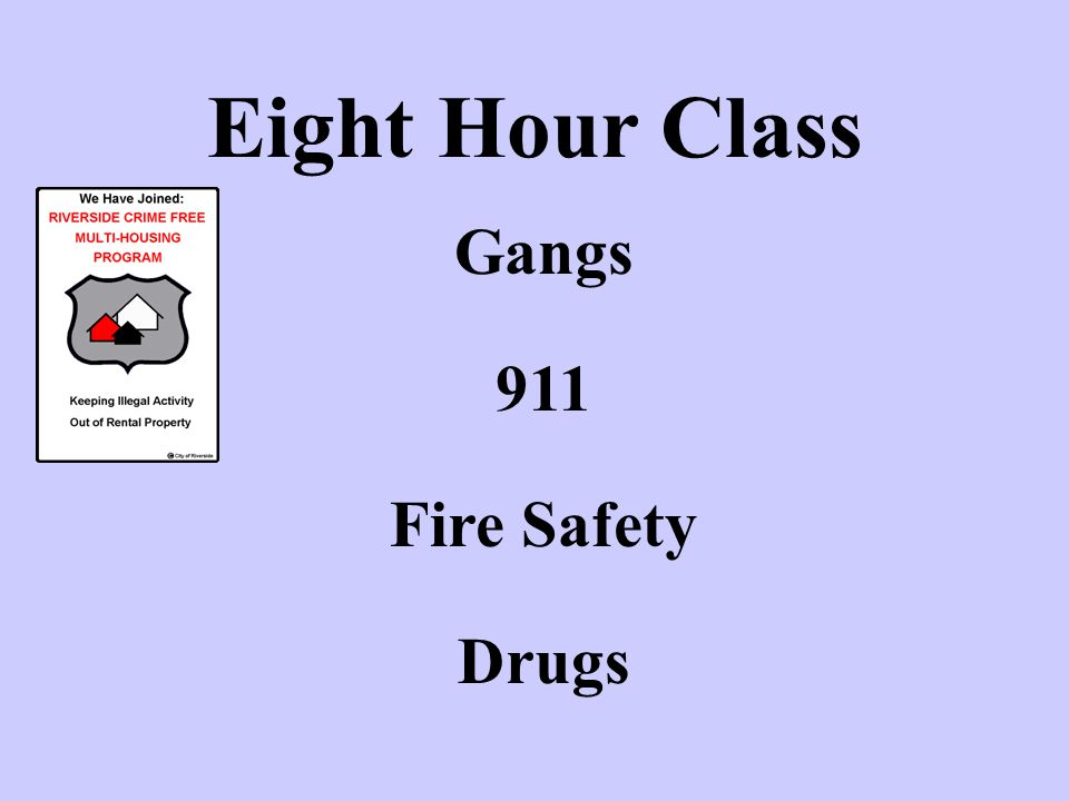Eight Hour Class Gangs 911 Fire Safety Drugs