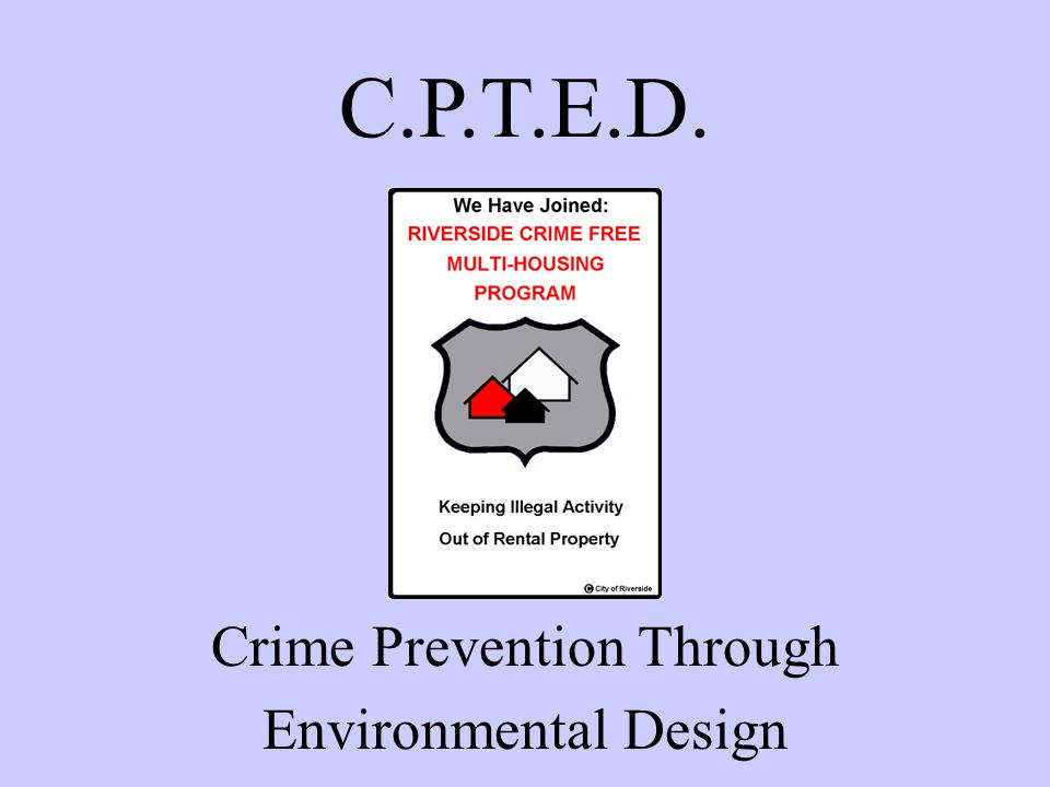 Crime Prevention Through