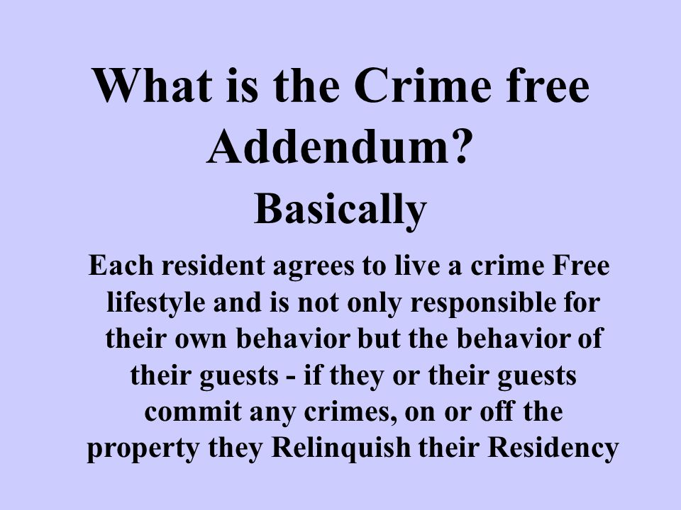 What is the Crime free Addendum