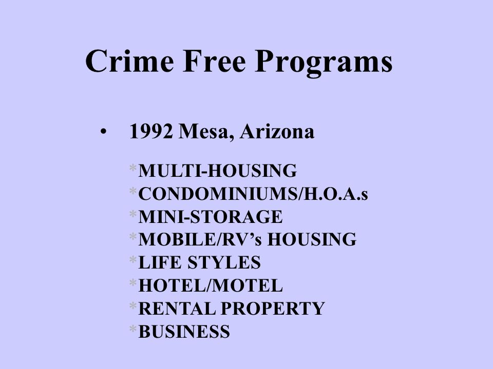 Crime Free Programs 1992 Mesa, Arizona MULTI-HOUSING