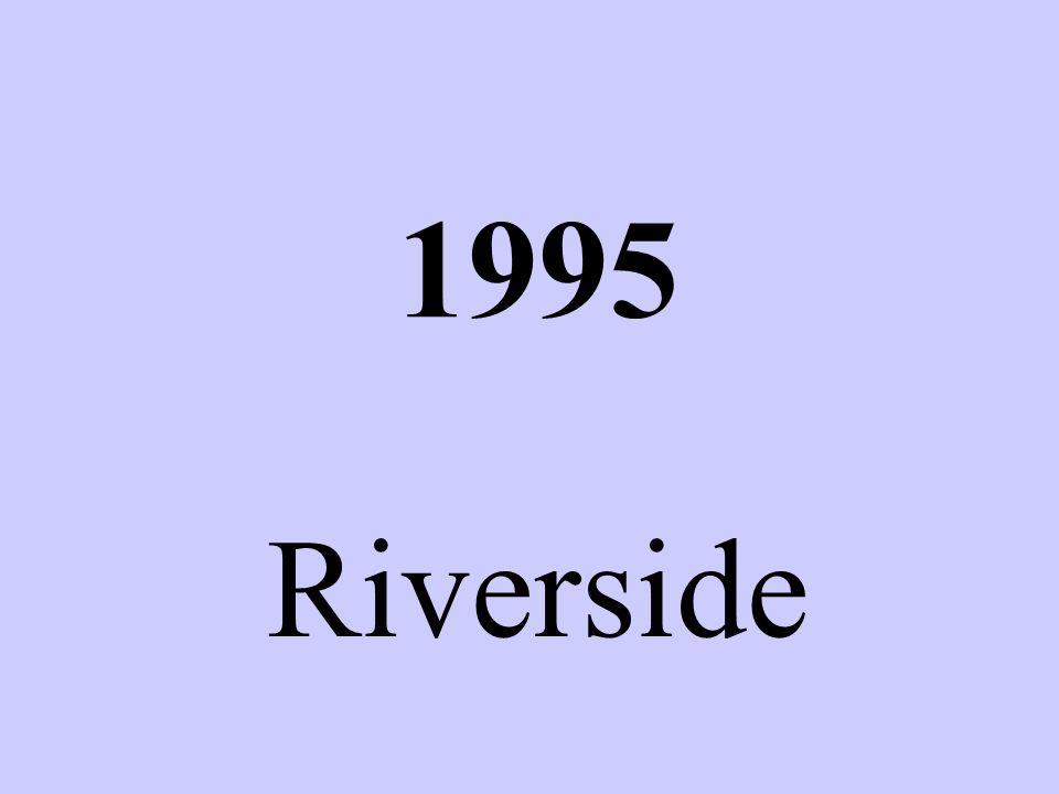 1995 Riverside