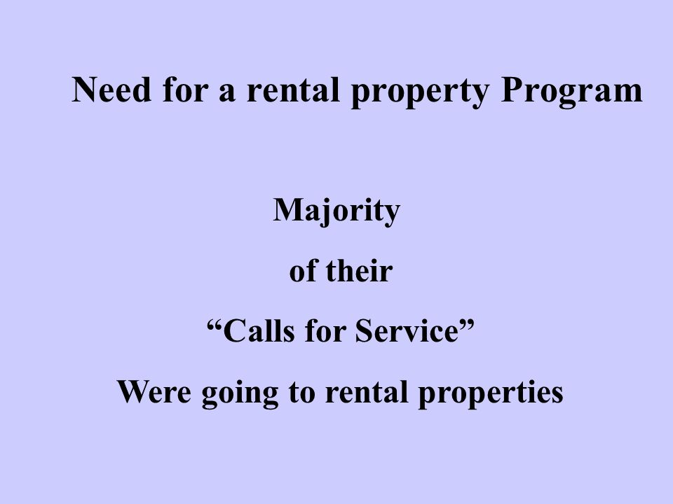 Need for a rental property Program Were going to rental properties