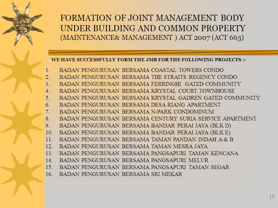 FORMATION OF JOINT MANAGEMENT BODY UNDER BUILDING AND COMMON PROPERTY
