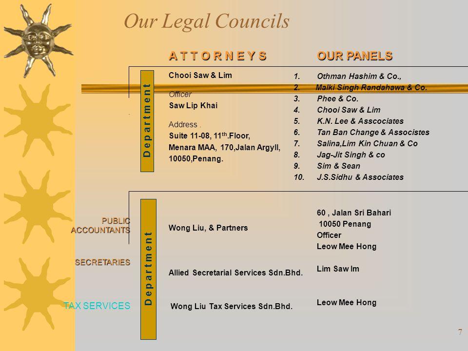 Our Legal Councils A T T O R N E Y S OUR PANELS D e p a r t m e n t