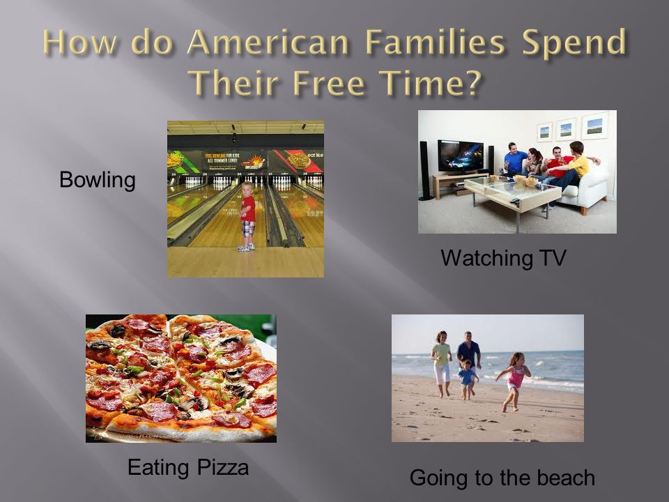 How do American Families Spend Their Free Time