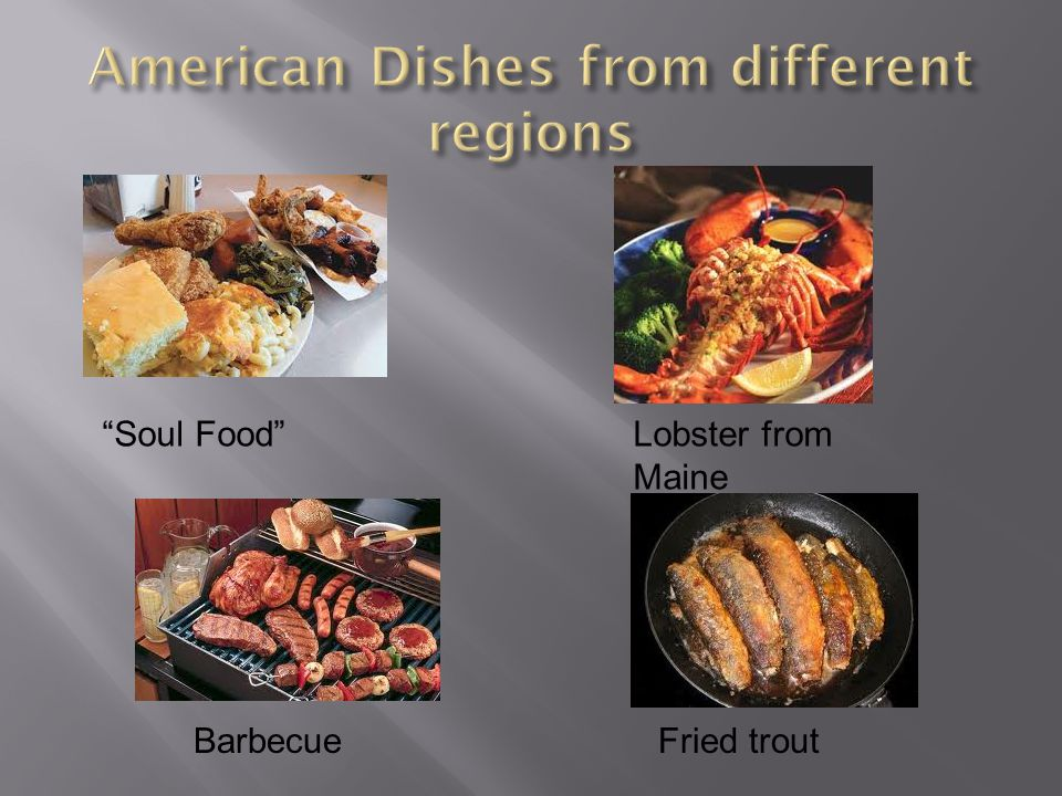 American Dishes from different regions