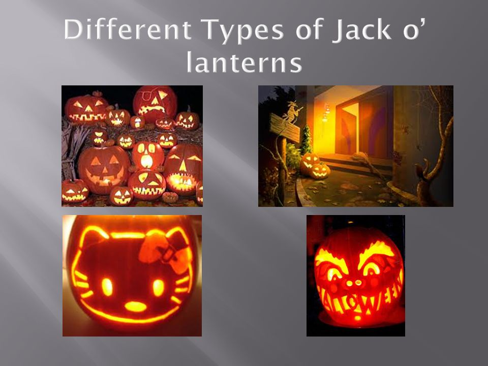 Different Types of Jack o' lanterns