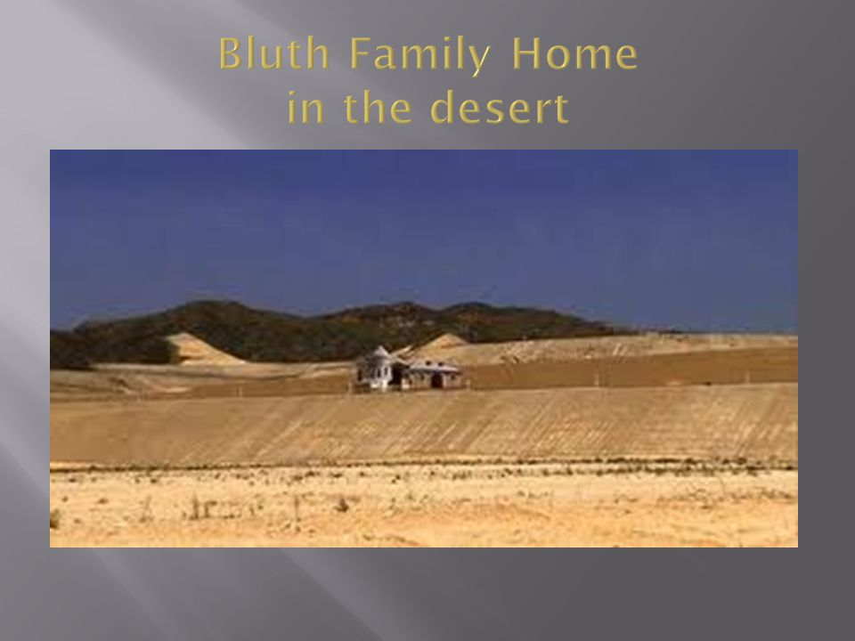 Bluth Family Home in the desert