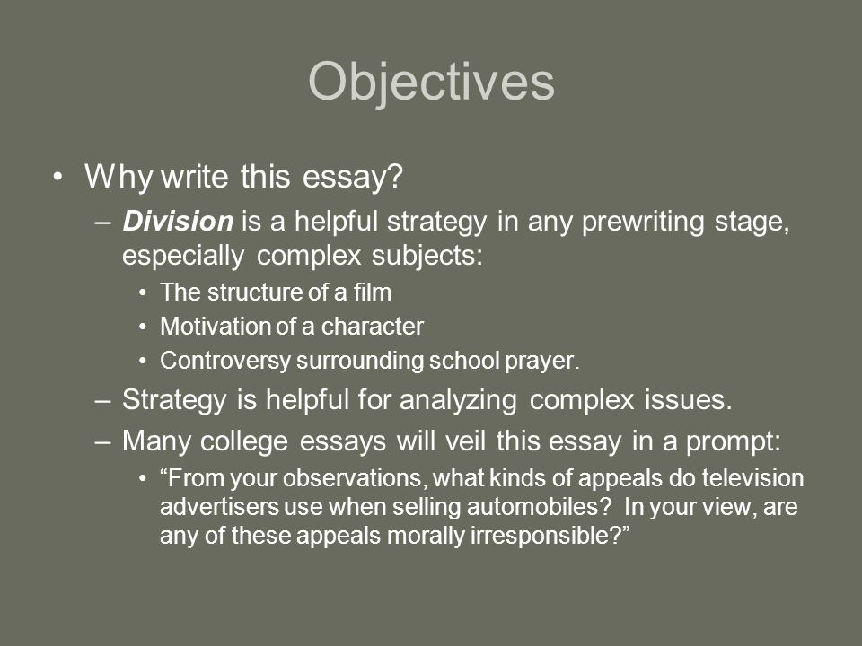 Objectives Why write this essay