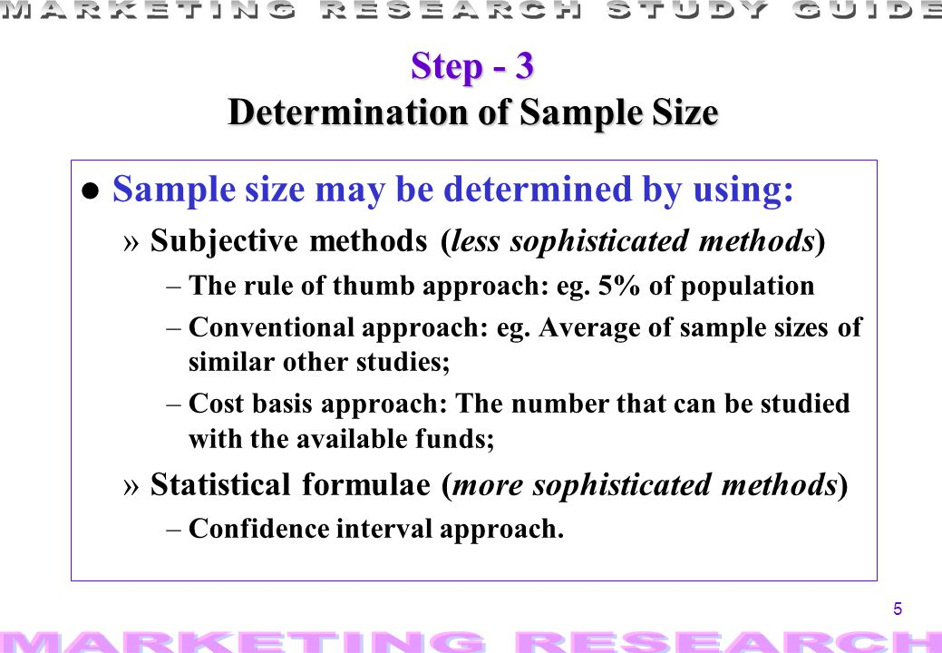 Step - 3 Determination of Sample Size